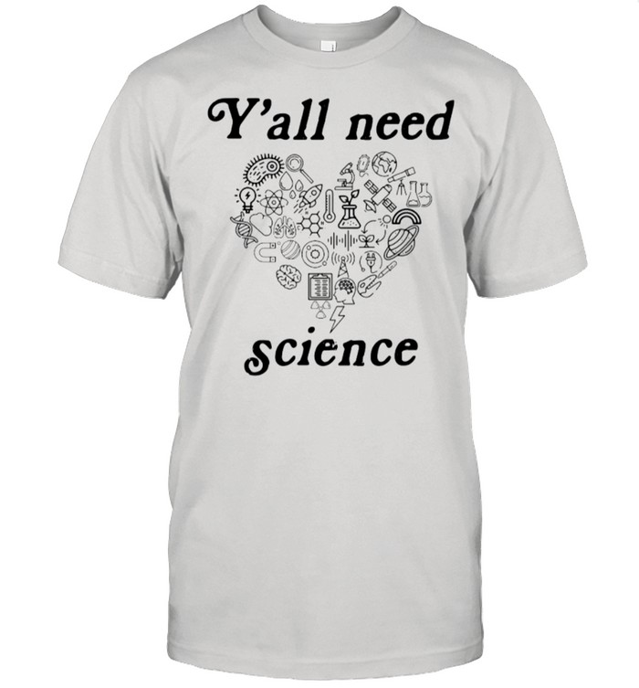 Heart Y'all Need Science shirt Classic Men's T-shirt