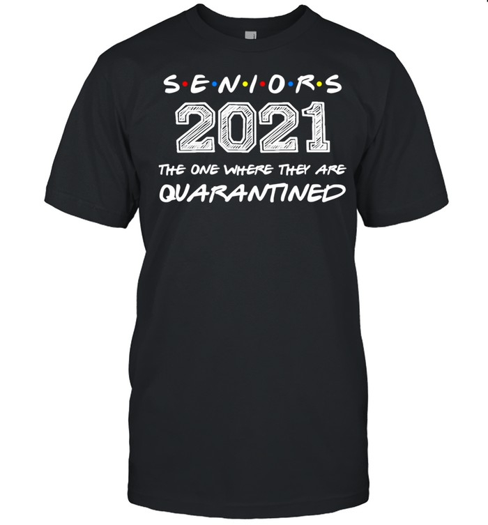 The One Where They Are Quarantined Seniors 2021 Graduation shirt Classic Men's T-shirt