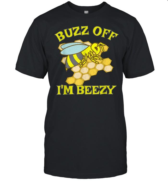 Bee Worker Hive Honey Combe Buzz Off I'M Beezy shirt Classic Men's T-shirt
