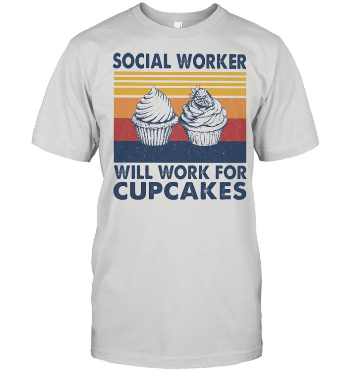 Social Worker Will Work For Cupcakes Vintage  Classic Men's T-shirt