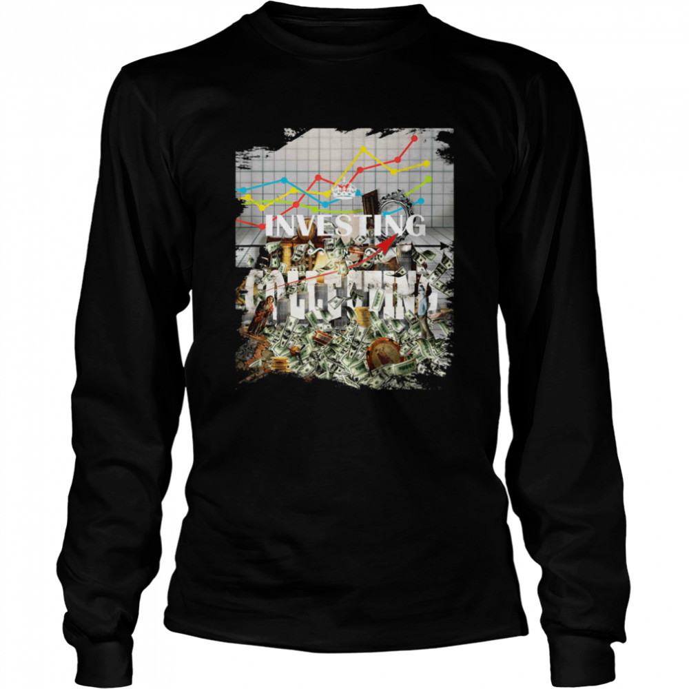 Investing Vintage Collecting Antique Investor Collector shirt Long Sleeved T-shirt