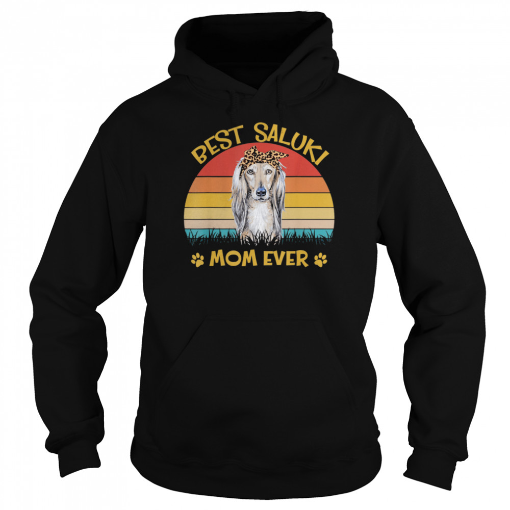 Best Saluki Mom Ever Dog for Mother's Day shirt Unisex Hoodie