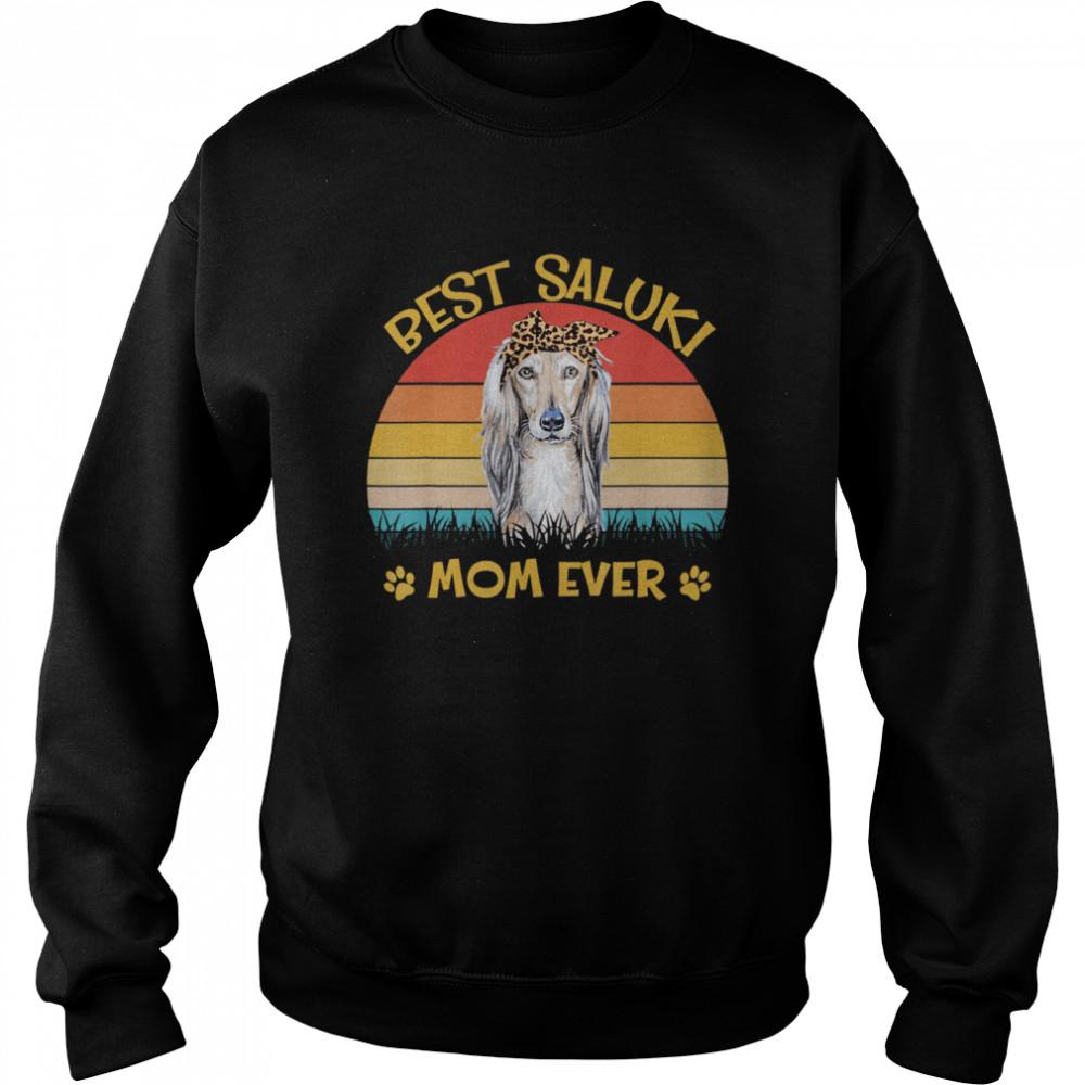 Best Saluki Mom Ever Dog for Mother's Day shirt Unisex Sweatshirt