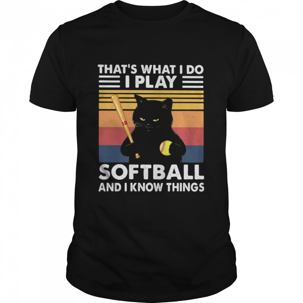 THat's What I Do I Play Softball And I Know Things Cat Vintage  Classic Men's T-shirt