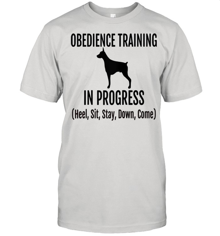 Obedience Training in Progress Heel Sit Stay Down Come  Classic Men's T-shirt