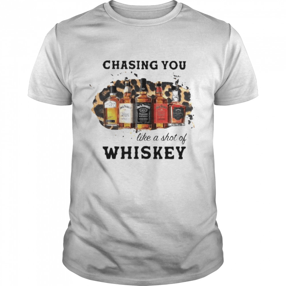 Chasing You Like A Shot Of Whiskey Wine  Classic Men's T-shirt