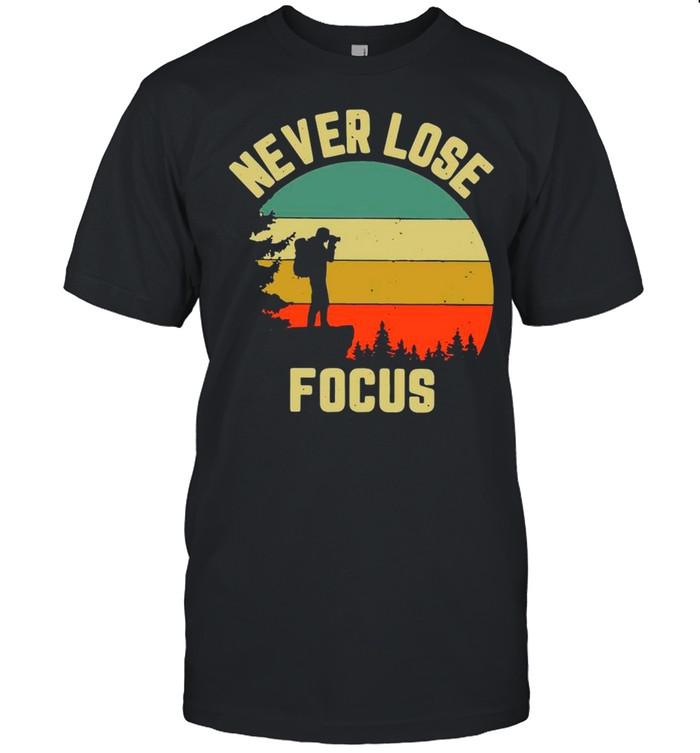 Never Lose Focus Photographer Vintage shirt Classic Men's T-shirt