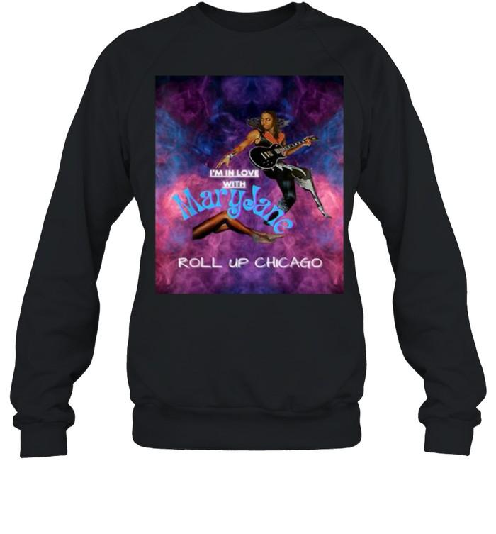 Maryjane Come Get It Roll Up Chicago  Unisex Sweatshirt