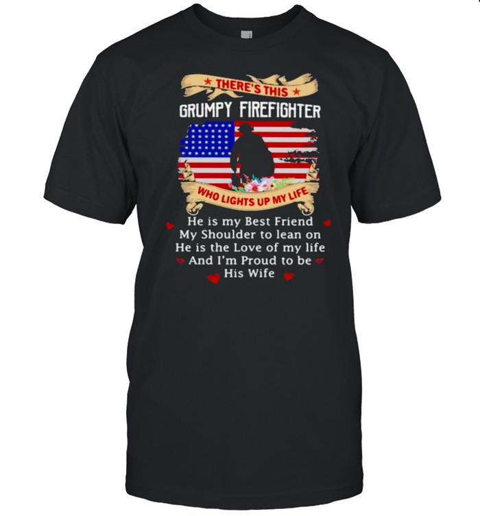 There's this Grumpy Firefighter Who Lights up My Life Flower American Flag Veteran  Classic Men's T-shirt