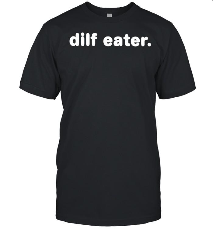Dilf eater shirt Classic Men's T-shirt