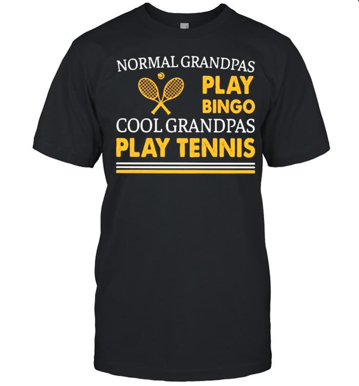 Normal Grandpas Play Bingo Cool Grandpas Play Tennis  Classic Men's T-shirt