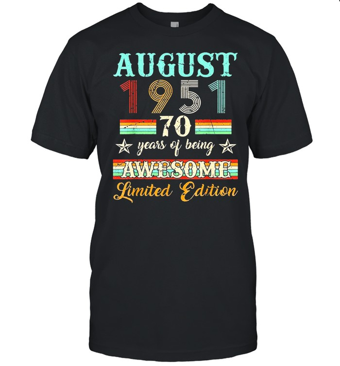 70th Birthday Decorations August 1951 70 Years Old Classic shirt Classic Men's T-shirt