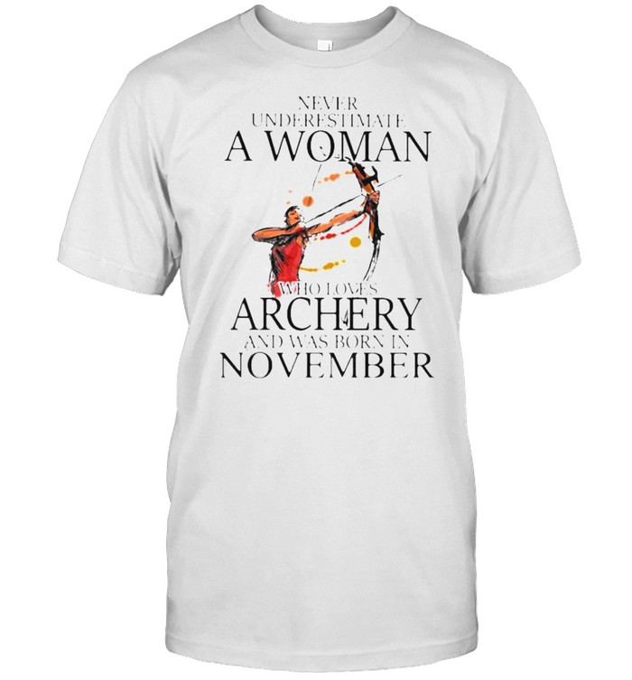 Never underestimate a woman who loves archery and was born in november watercolor shirt Classic Men's T-shirt