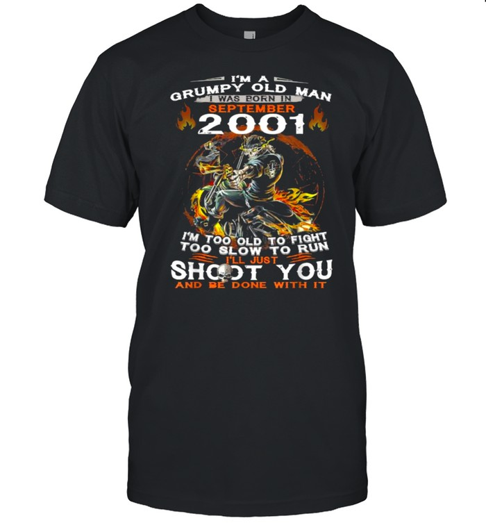 I'm A Old Man I Was Born In September 2001 Too Old To Fight Too Slow To Run Skull T- Classic Men's T-shirt