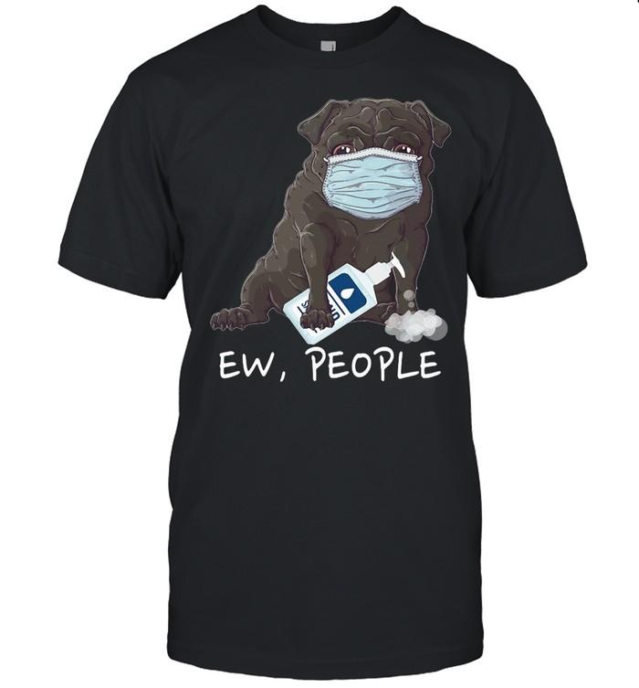 Ew People French Bulldog Wearing Face Mask T-shirt Classic Men's T-shirt