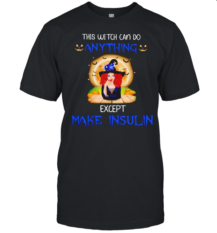 This witch can do anything except make insulin shirt Classic Men's T-shirt