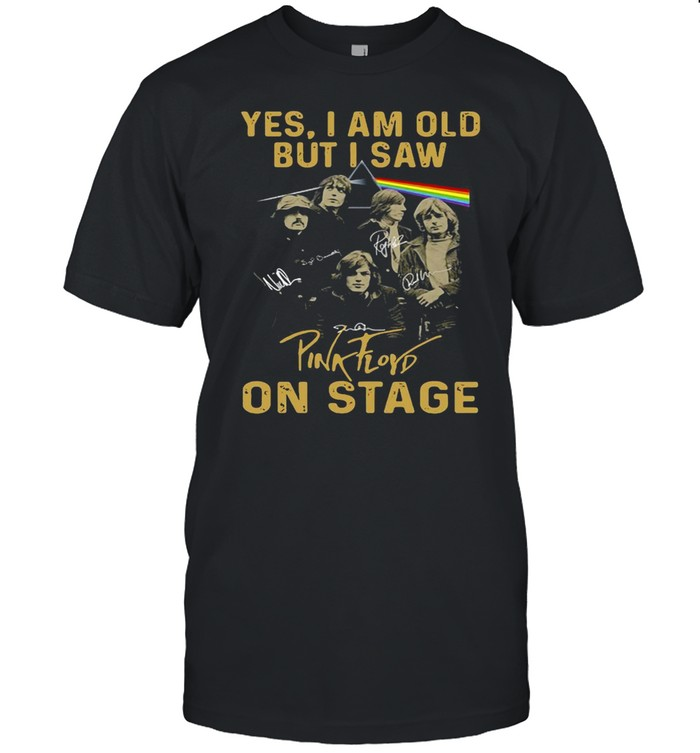 Yes I Am Old But I Saw Pink Floyd On Stage Signature T-shirt Classic Men's T-shirt
