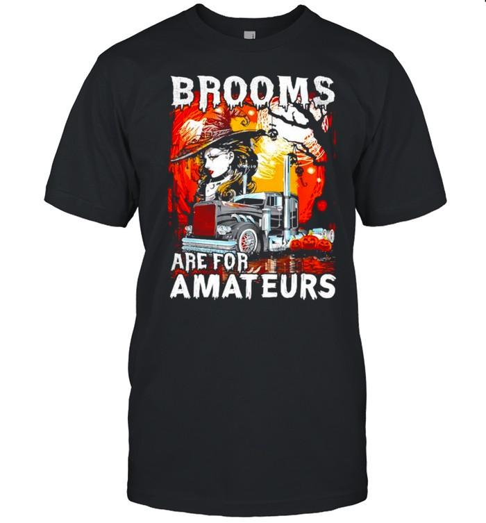 Brooms are for amateurs trucker Halloween truck driver shirt Classic Men's T-shirt