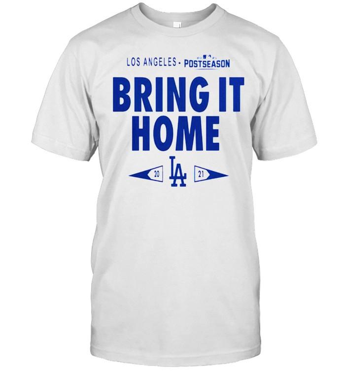 Dodgers 2021 postseason bring it home shirt