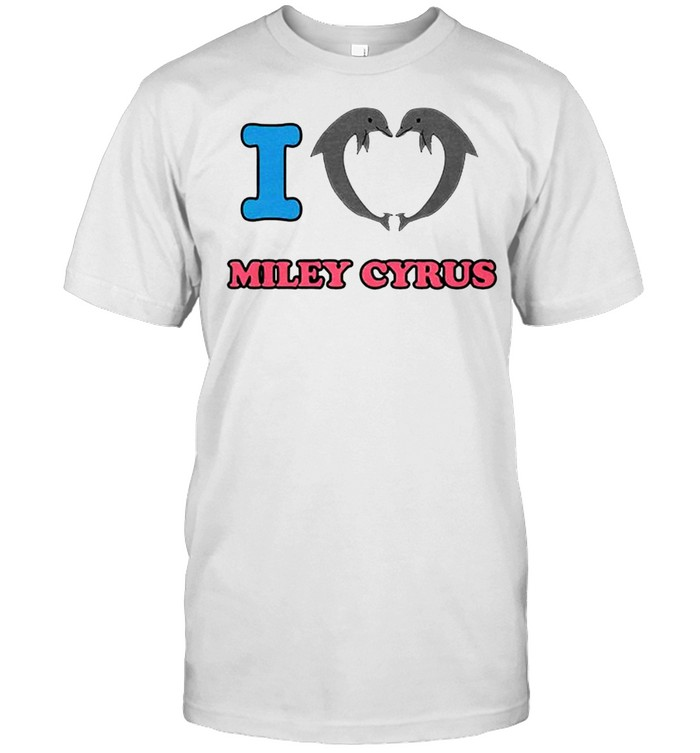 I love Miley Cyrus shirt