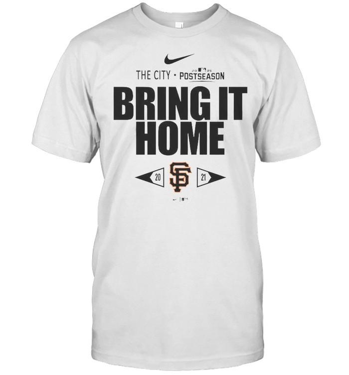 San Francisco Giants Bring It Home 2021 Postseason Shirt