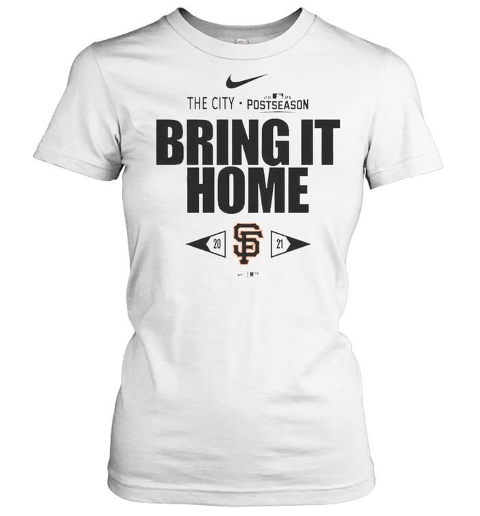 San Francisco Giants Bring It Home 2021 Postseason  Classic Women's T-shirt