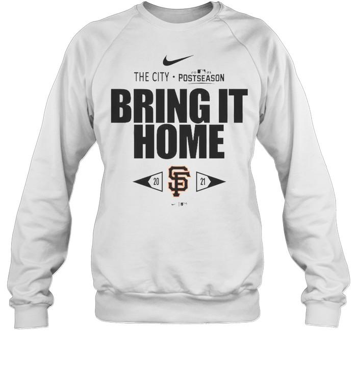San Francisco Giants Bring It Home 2021 Postseason  Unisex Sweatshirt