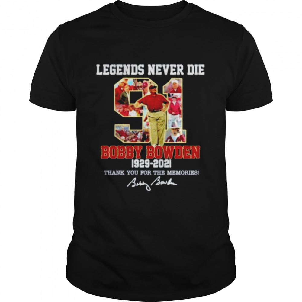 Bobby Bowden Legend Never Die 1929-2021 signature shirt