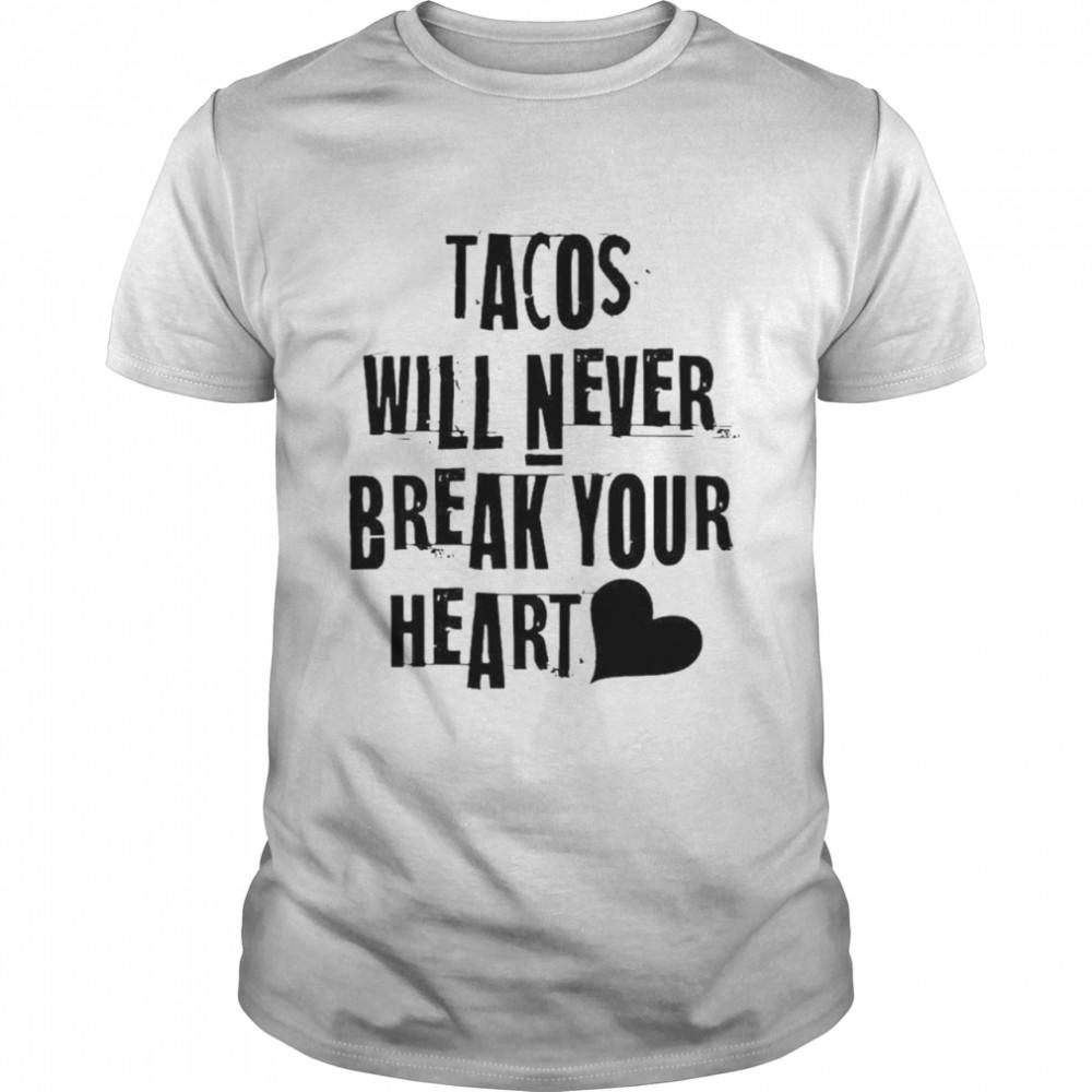 Cleveland brownstacos will never break your heart shirt
