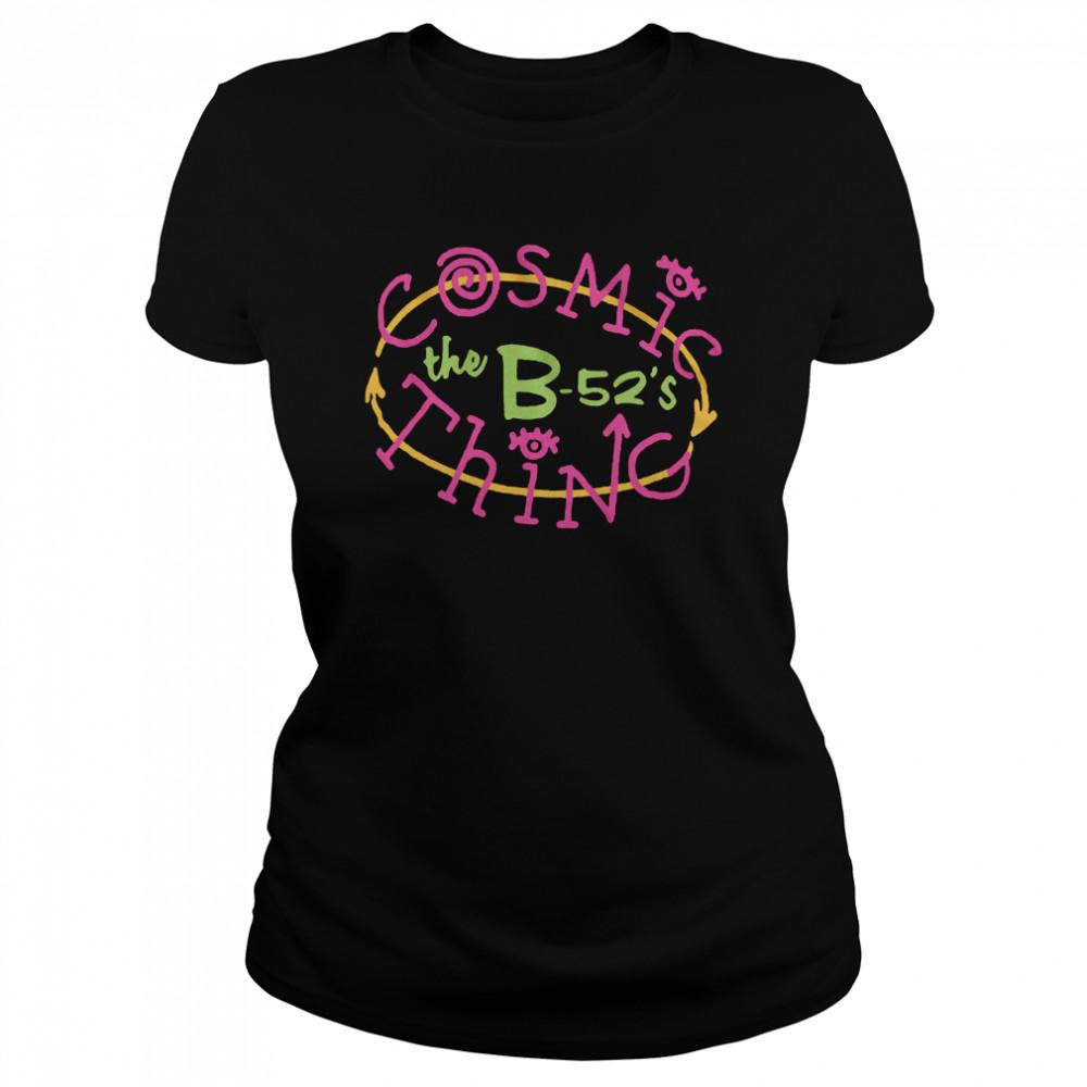 B52s Cosmic Thing shirt Classic Women's T-shirt