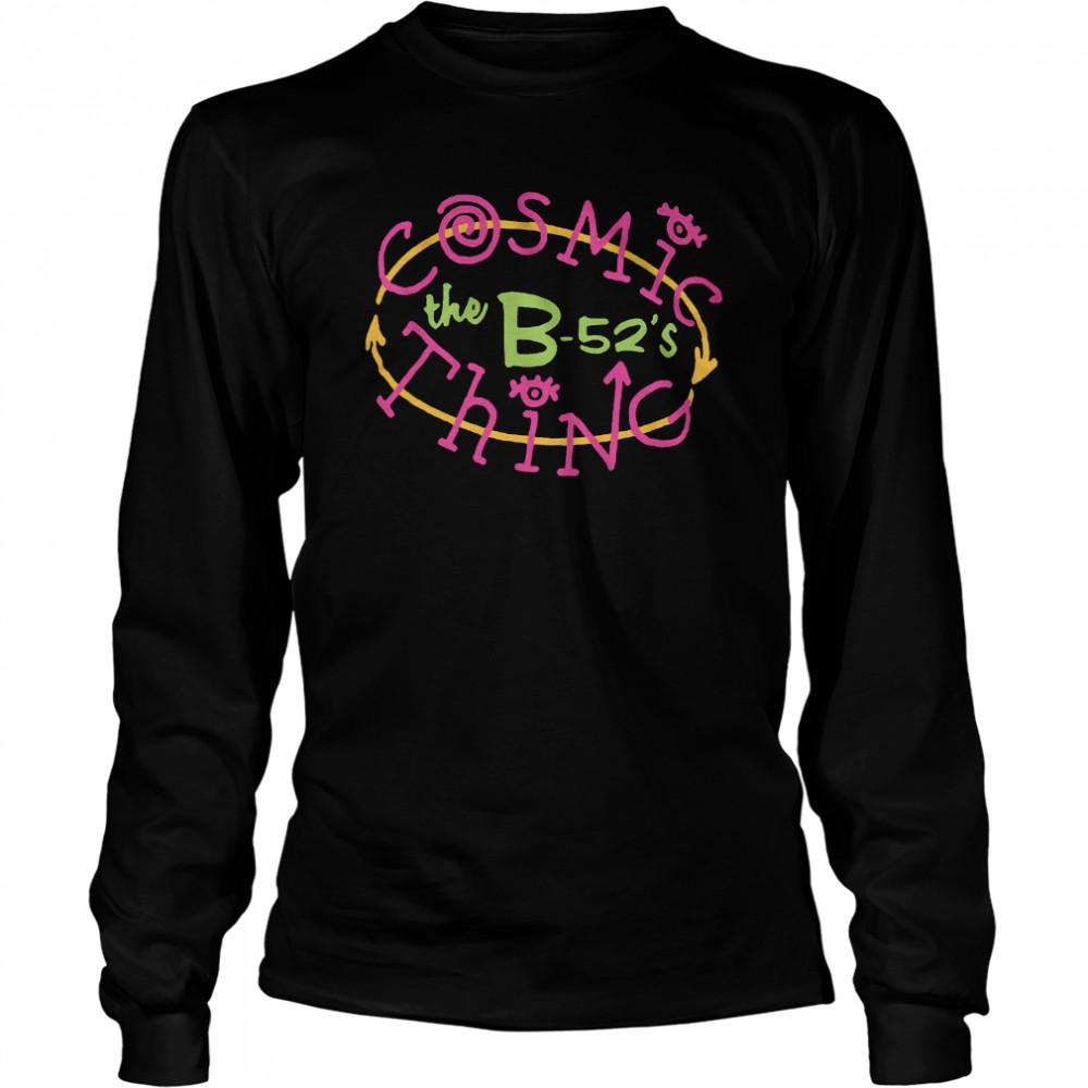 B52s Cosmic Thing shirt Long Sleeved T-shirt