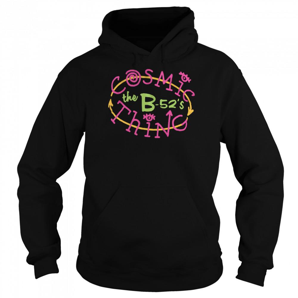 B52s Cosmic Thing shirt Unisex Hoodie