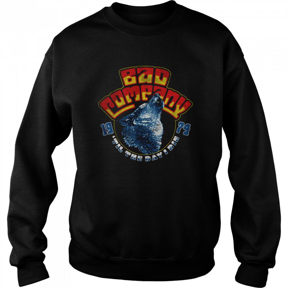 Bad Company Wolf Head 74 shirt Unisex Sweatshirt
