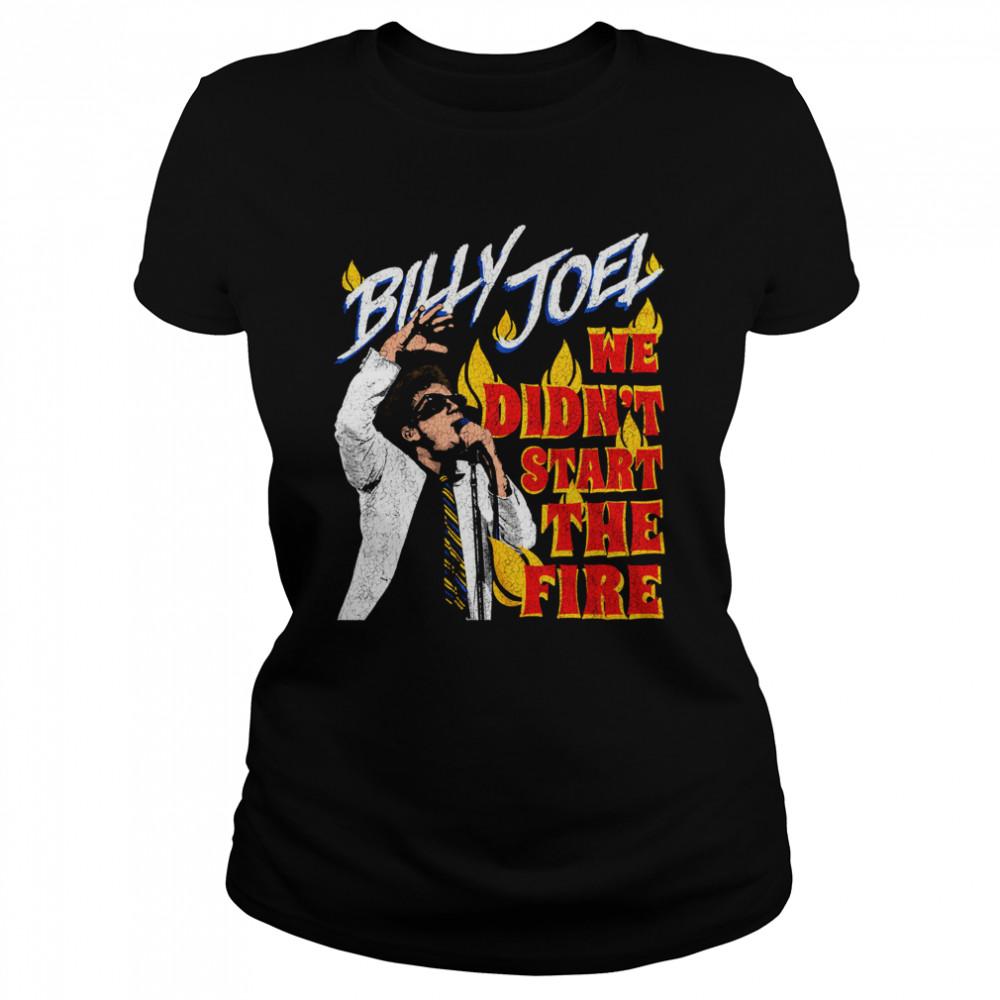 Billy Joel We Didn't Start the Fire shirt Classic Women's T-shirt