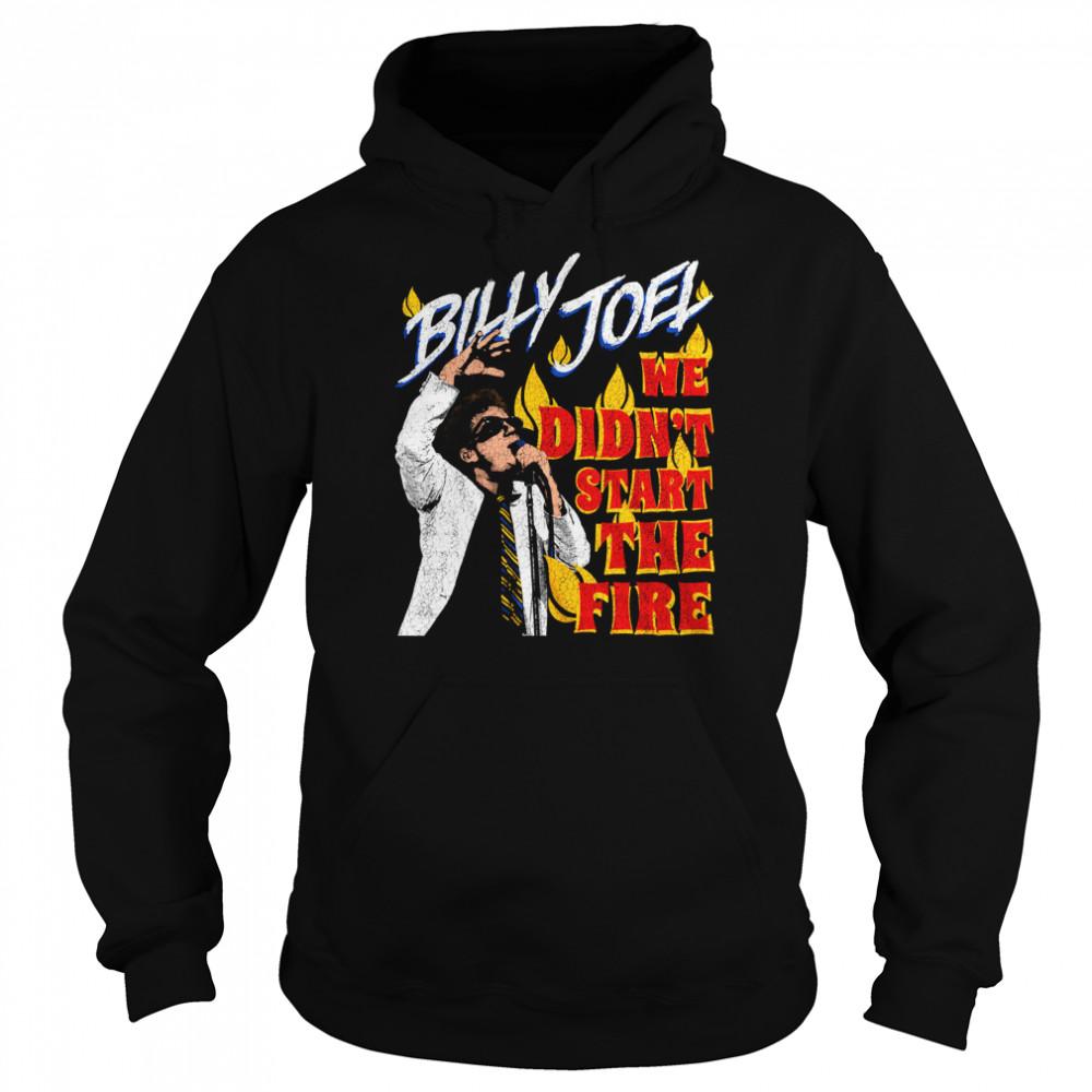 Billy Joel We Didn't Start the Fire shirt Unisex Hoodie