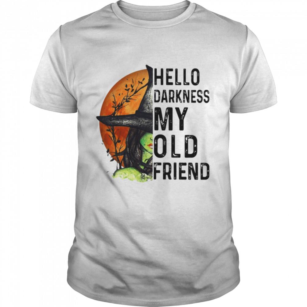 Hello Darkness My Old Friend Shirt